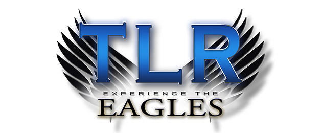 TLR: Experience The Eagles