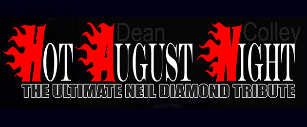 Hot August Night: A Tribute to Neil Diamond