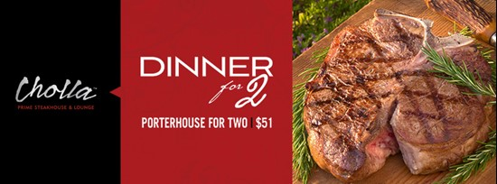 Cholla Steakhouse - Porterhouse for 2